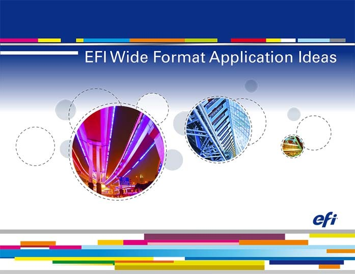 EFI Wide Format Application Ideas 1 - Resources