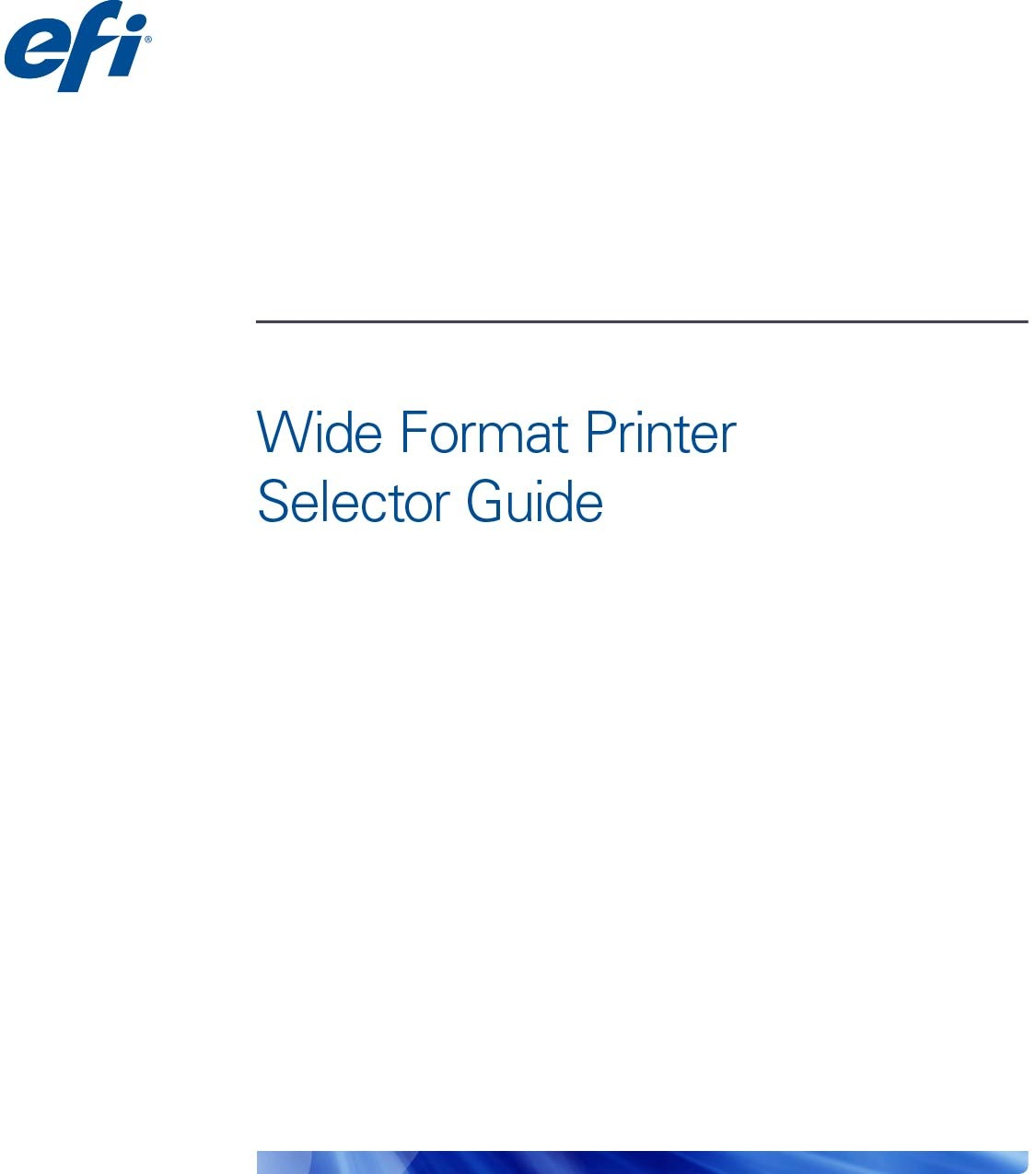EFI Wide Format Selector Guide 1 - Resources